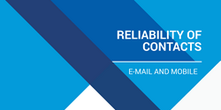 Reliability of contacts - e-mail and mobile
